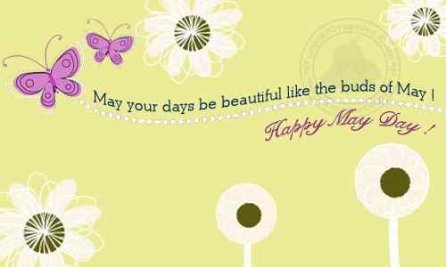 Happy May Day Greetings, Quotes, Pictures, Best wishes, Good Morning Quotes
