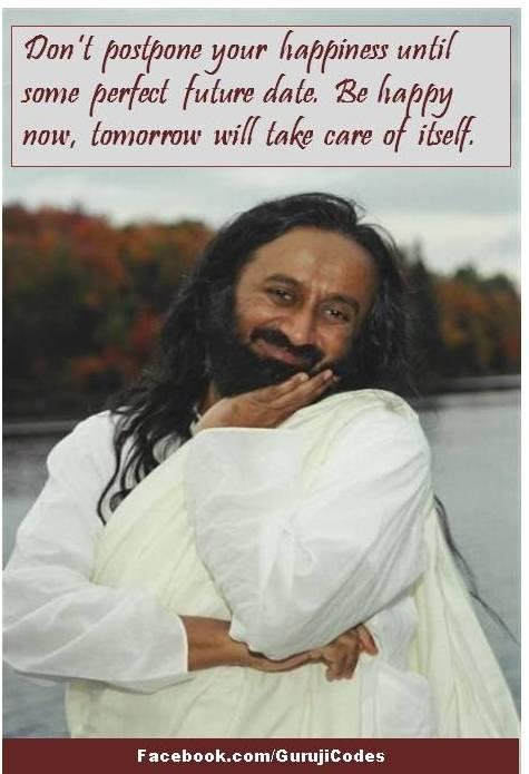 Happiness- Inspirational Quotes, Motivational Thoughts , Sri Sri Ravi Shankar quotes,Pictures,images