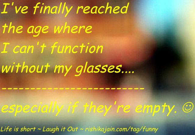 Funny Pics of the Day , Joke of the Day,  Glasses , Old Age Humor, Jokes