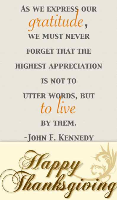 Wish you a very Happy Thanksgiving, Quotes, Pictures, Wishes, John F Kennedy, Blessings, Quotes, Gratitude