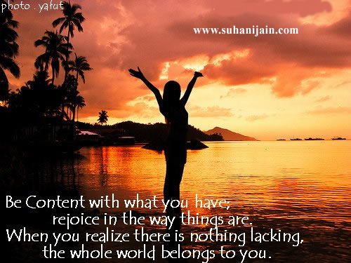 Be Content,Positive Thinking ,Inspirational Quotes, Pictures and Motivational Thoughts