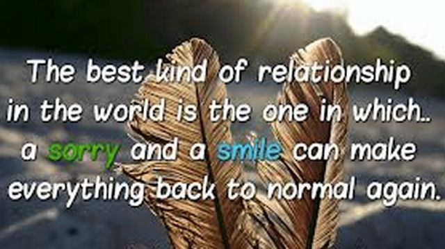 Best relationship in the world Quotes, Smile, Sorry, Forgiveness Quotes, Pictures, Messages