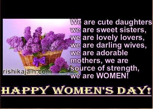 International women's day,Happy Women's Day ,wishes,thought,greetings,quotes,sms