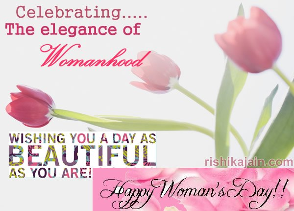 Women's day wishes ,quotes,sms,greetings,thoughts