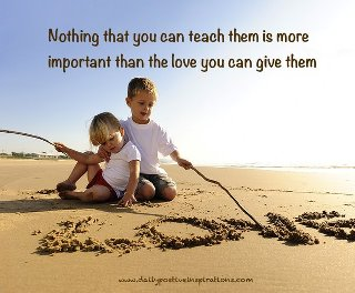 Parents Children Relationship , Give them Time, Love, Quotes, Pictures, Motivational Messages