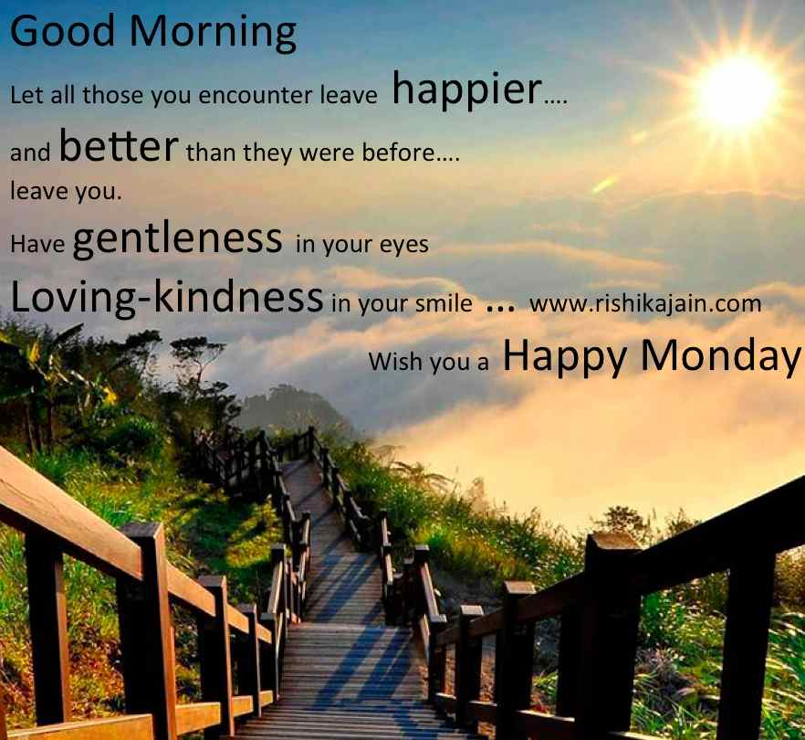 Good morning quotes wish you a happy monday inspirational quotes