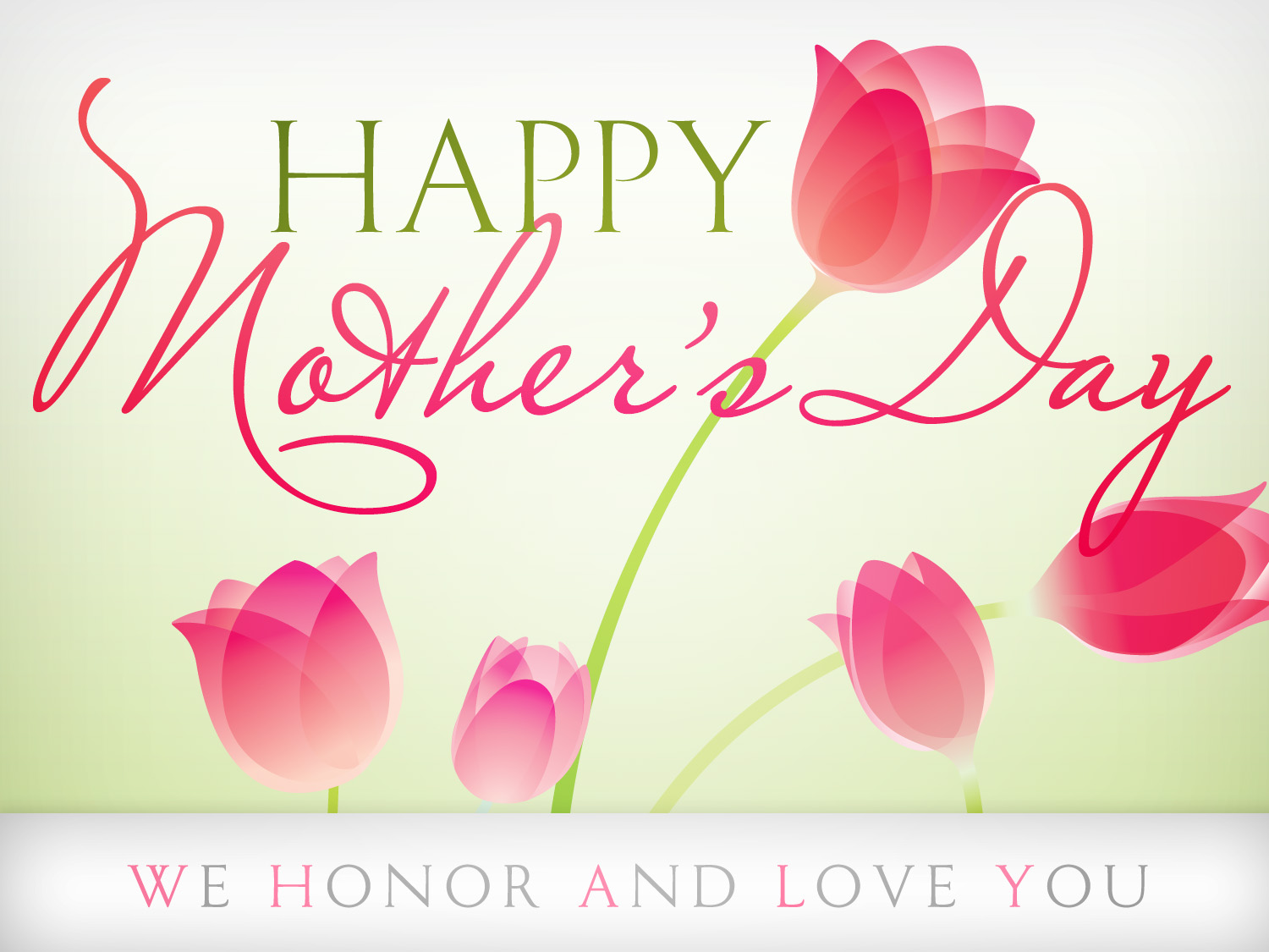 Dear Mom , I Love You and Honor you, Mothers Day Quotes, Beautiful Mother's Day Quotes with Pictures