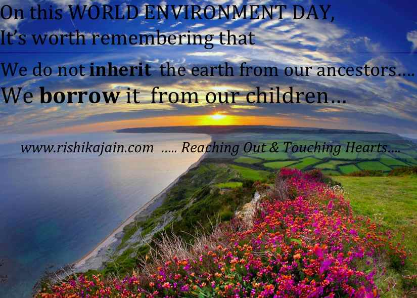 World Environment Day 2013 Quotes, Inspirational Pictures, Save Earth, Save trees, Green Earth