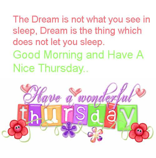 Wishes have a wonderful day and a great thursday inspirational thursday quotes weekday inspirational quotes pictures motivational messages good morning wishes m4hsunfo