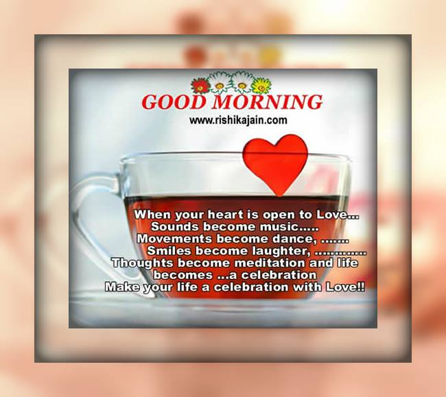 life,Good Morning Wishes – Inspirational Quotes, Pictures and Motivational Thoughts
