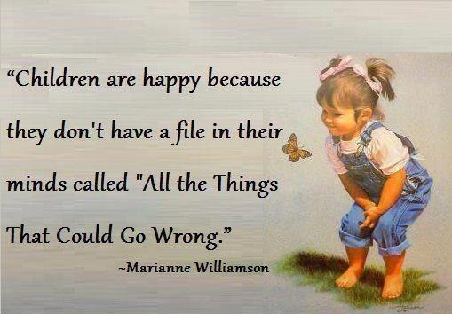 thought for the day children are happy because