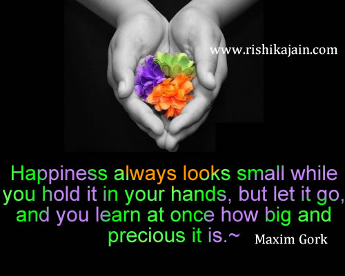 Maxim Gork,Happiness / Life Inspirational Quotes, Motivational Thoughts And  Pictures U201c