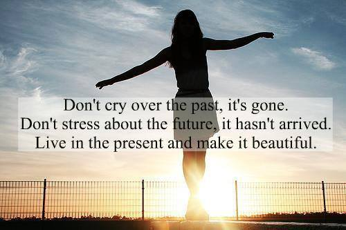 Inspirational Life Quotes Pictures, Living in the present, Serene Peace of Mind Quotes