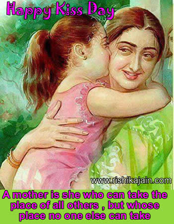 kiss day,love,quotes,message,greetings,kiss for mother