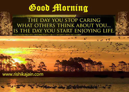 Good morning ,life,Inspirational Quotes, Motivational Pictures and Wonderful Thoughts