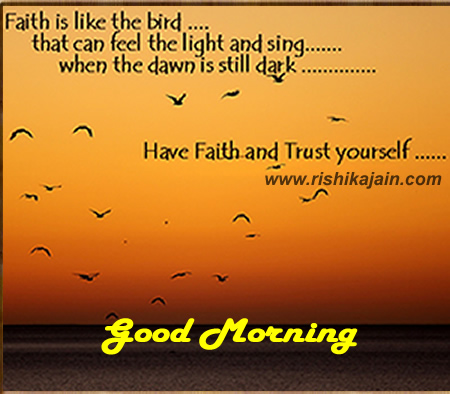 good morning,Trust/Faith – Inspirational Pictures, Motivational Thoughts and Quotes