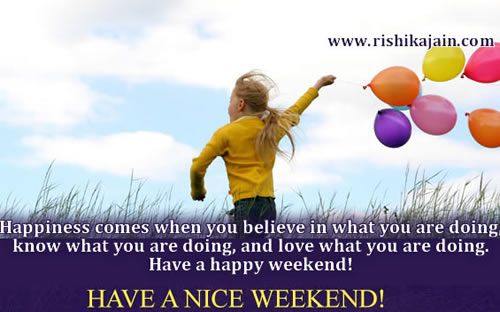 Weekend - Inspirational Quotes, Pictures and Motivational Thoughts,sms