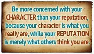 Character and Reputation Quotes, 2015 Inspirational Pictures, New Motivational thoughts