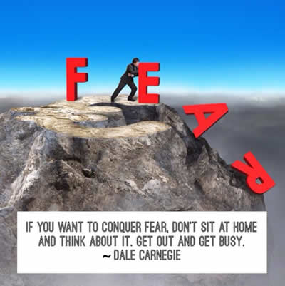 Dale Carnegie,fear,Inspirational Pictures, Quotes and Motivational Thoughts