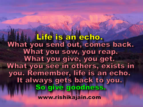 Life Inspirational Quotes, Motivational Thoughts And Pictures Life Is An  Echo.