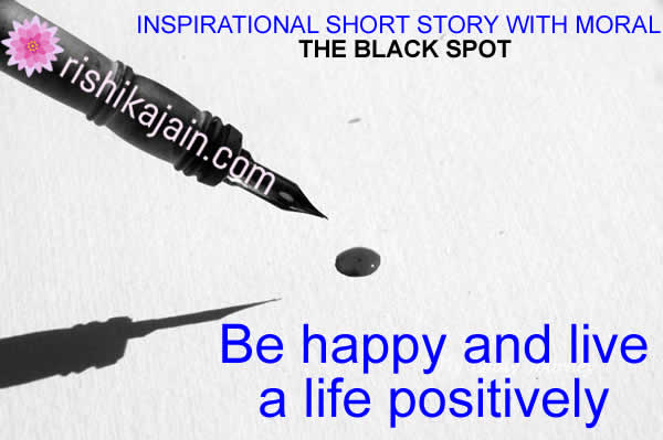 Quotes About Stories Stunning Inspirational Short Story With Moral  The Black Spot