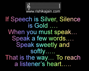 Thought for the day ;If Speech is Silver, Silence is Gold …. | Daily ...