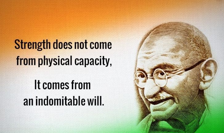 Mahatma Gandhi Quotes, Will , Courage, Patience , Power quotes