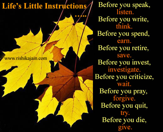 Good morning Friends ...Life's Little Instructions