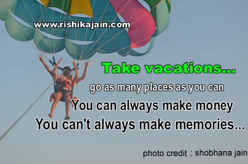 Happiness ,vacation, Life Inspirational Quotes, Motivational Thoughts and Pictures