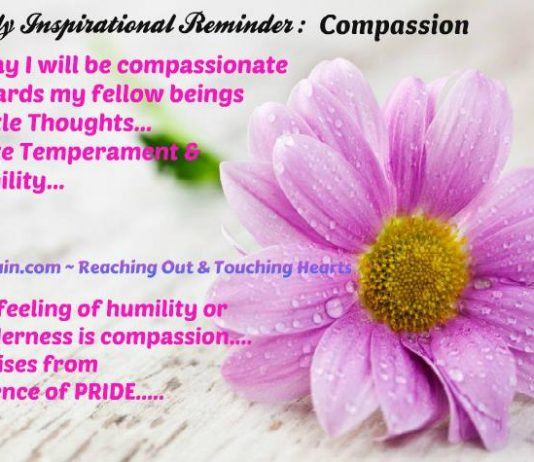 Daily Inspirational Reminder , Compassion Quotes, Messages, Inspirational Pictures