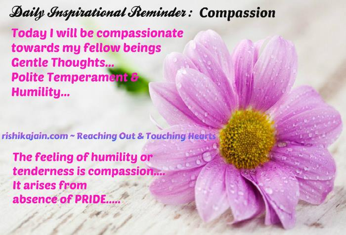 Good Morning Friends Today I Will Be Compassionate Towards My Fellow Inspirational