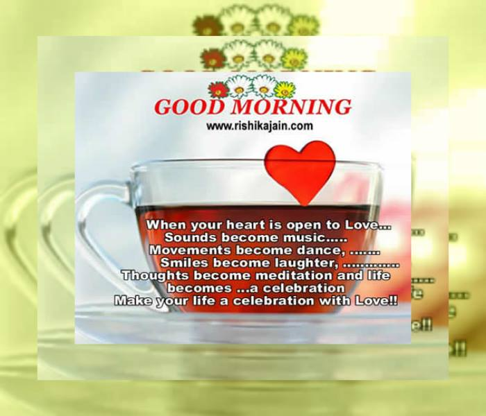 Good Morning Touching Quotes: Good Morning Wishes ... Make Your Life A Celebration