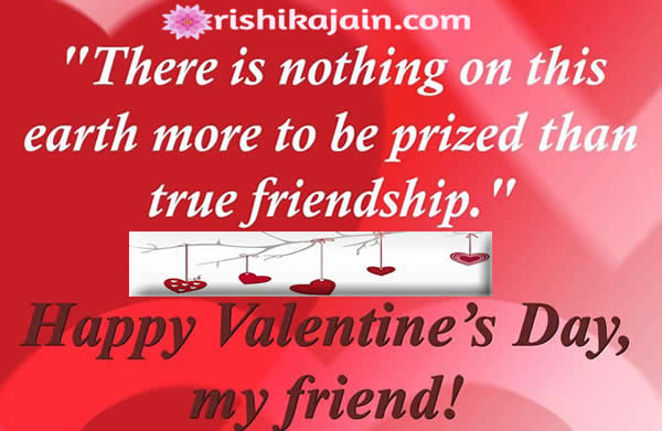Happy Valentine\'s Day my Friends | Inspirational Quotes - Pictures ...