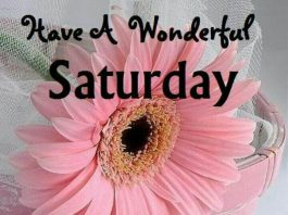 Good morning wishes , Saturday Morning Quotes, Weekend quotes with inspirational pictures