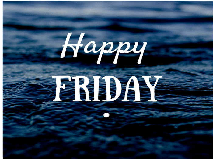 Happy Friday Quotes | Wish You A Happy Friday Quotes To Inspire Inspirational Quotes