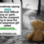sorry,Relationship Quotes – Inspirational Quotes, Motivational Thoughts and Pictures.