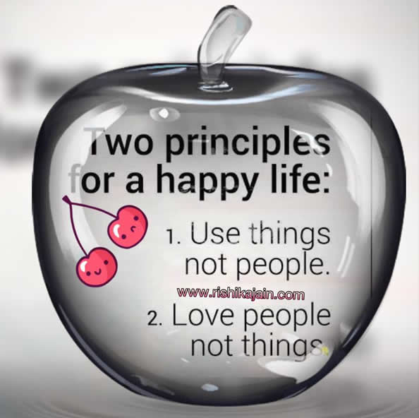 Superbe Two Principles For A Happy Life