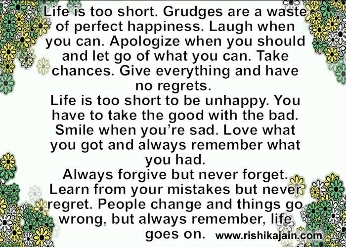 Life Is Too Short Grudges Are A Waste Of Perfect Happiness