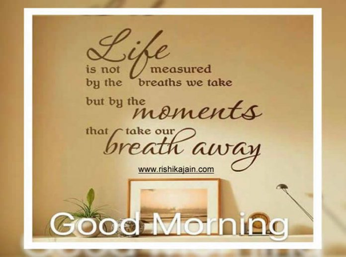 Good morning/Life / Learning Quotes – Inspirational Quotes, Pictures and Motivational Thought