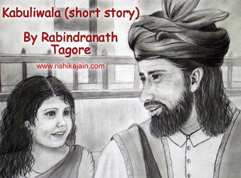 Kabuliwala (story ) By Rabindranath Tagore