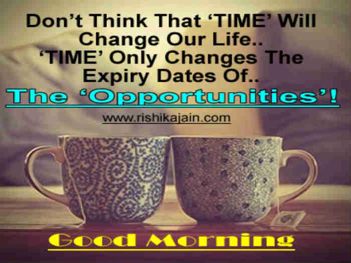 Beautiful Quotes Don T Think That Time Will Change Our Life