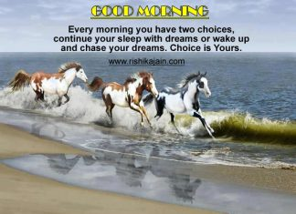 choice,Good Morning Inspirational Quotes, Pictures and Motivational Thoughts