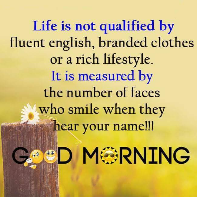 Good morning ~Inspirational Quotes, Motivational Pictures and Wonderful Thoughts