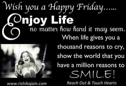 friday,Weekend– Inspirational Quotes, Pictures and Motivational Thoughts