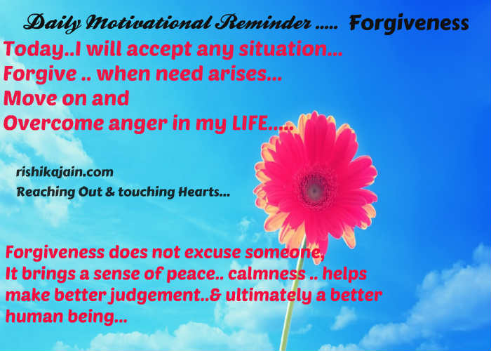 Forgiveness ,Daily Inspirational Reminder ,Inspirational Quotes, Motivational Quotes and Pictures