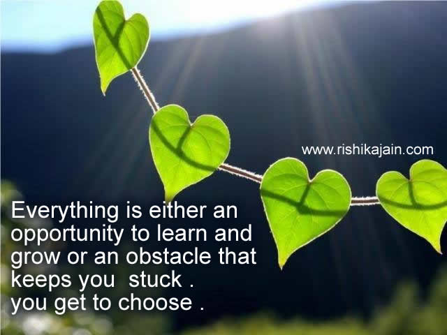 obstacle,choice,opportunity,Inspirational Quotes, Pictures and Motivational Thoughts.