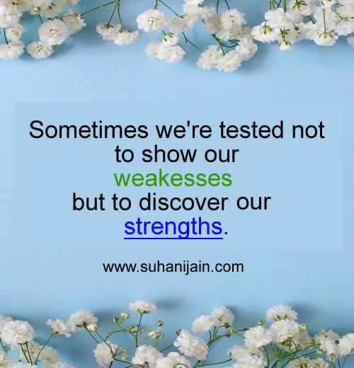 strengths,LifeInspirational Quotes, Motivational Thoughts and Pictures—