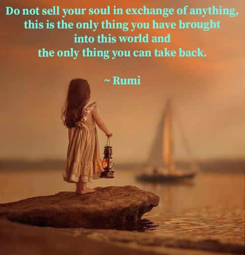 rumi,soul,Inspirational Quotes, Motivational Quotes and Pictures
