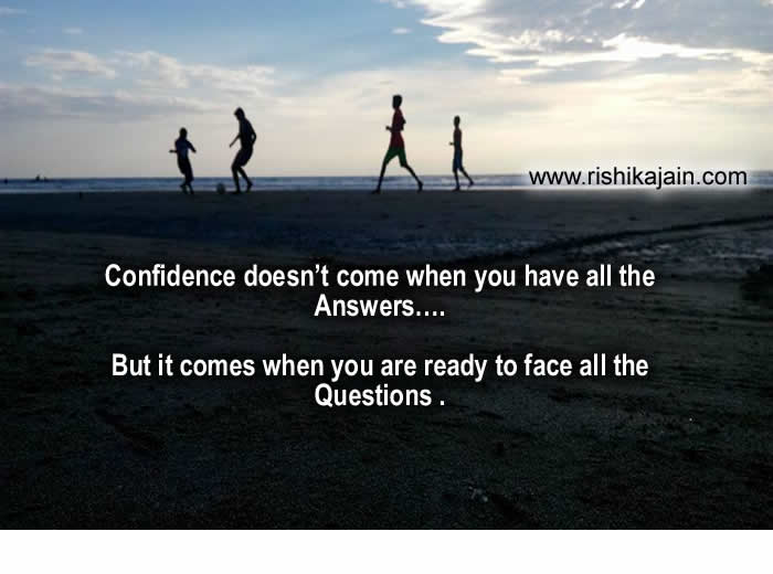 Confidence,LifeLearningQuotes – Inspirational Quotes, Pictures and MotivationalThought
