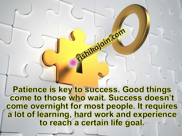 Patience, key to success,Motivational Quotes,Inspirational Quotes, Motivational Thoughts and Pictures